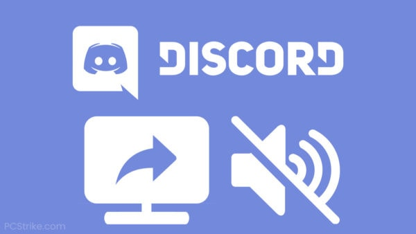 Discord Screen Share No Audio Fix