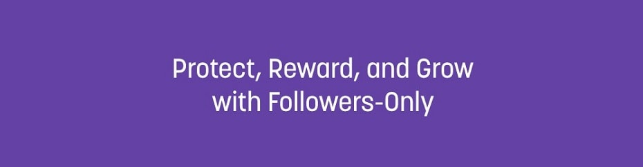 Twitch Followers Only