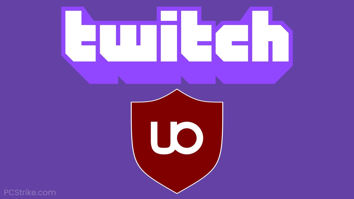 uBlock Origin Is Not Working On Twitch