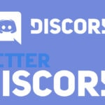 How To Download And Install Better Discord