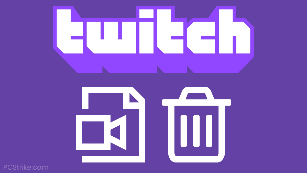 How To Delete Videos On Twitch