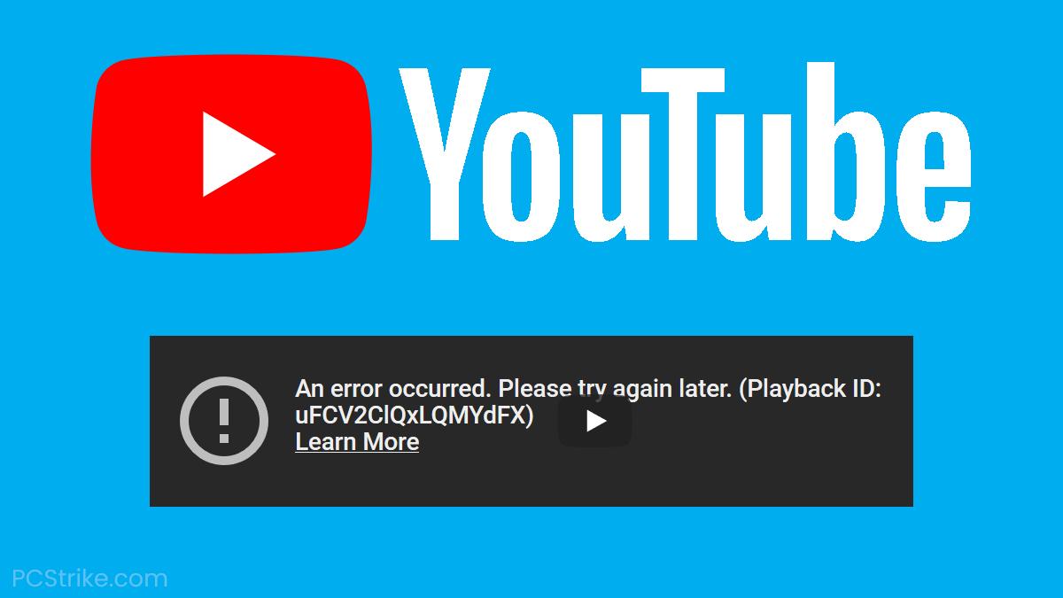 An Error Occured Try Again Playback ID Error On YouTube Fix