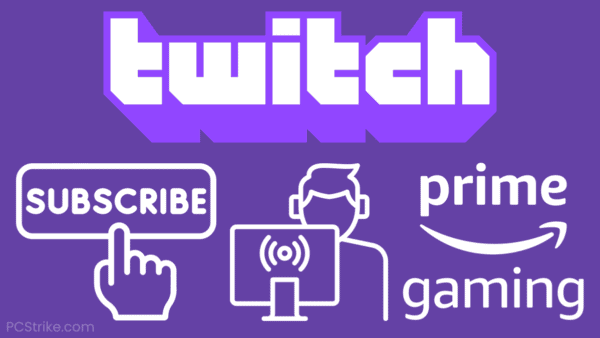 How To Subscribe To A Twitch Streamer With Prime Gaming