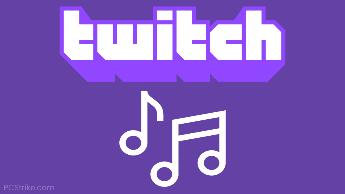 What Music Can You Play On Twitch